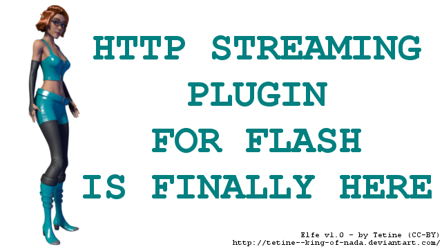 Http streaming for Flash