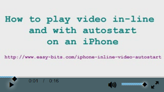 iPhone, how to play video in-line and with autostart/autoplay